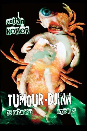 Tumour-Djinn: Zoltan Komor