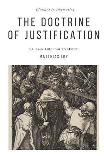 The Doctrine of Justification: Loy, Matthias