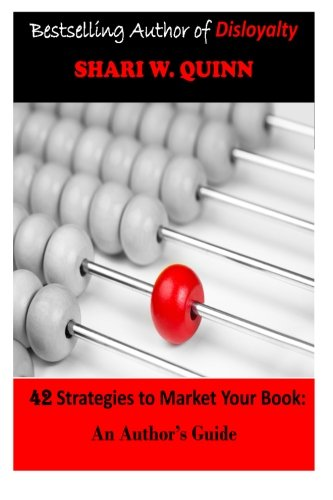 9780692347744: 42 Strategies to Market Your Book: An Author's Guide