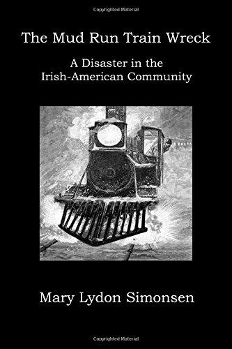 9780692348086: The Mud Run Train Wreck: A Disaster in the Irish-American Community