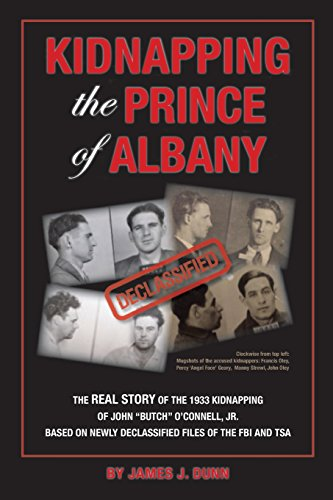 9780692348994: Kidnapping the Prince of Albany: John O'Connell Kidnapping of 1933