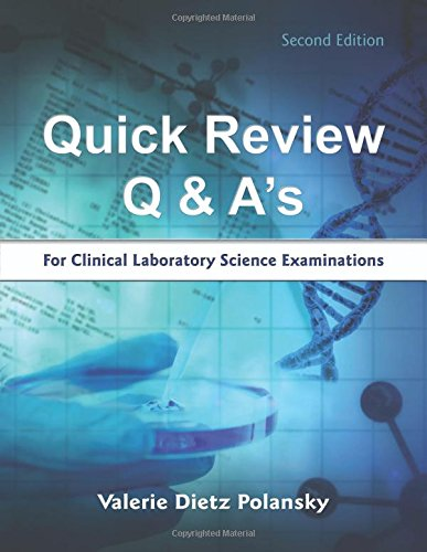 9780692350232: Quick Review Q & A's for Clinical Laboratory Science Examinations
