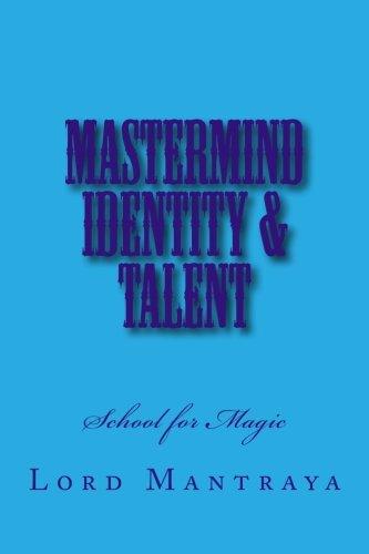 9780692350454: School for Magic: Establishment (Mastermind Identity & Talent) (Volume 1)