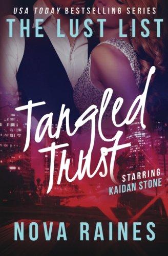 9780692350782: Tangled Trust: (The Lust List: Kaidan Stone #2) (Volume 2)