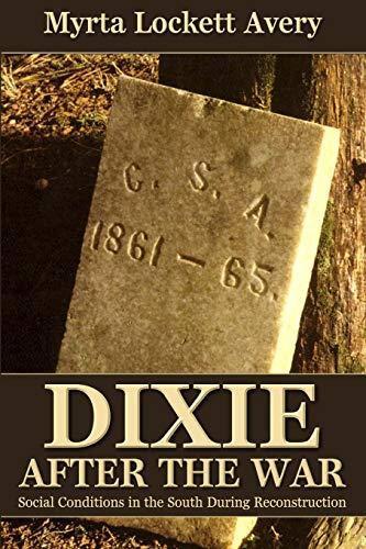 9780692351956: Dixie After the War