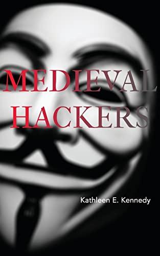 9780692352465: Medieval Hackers