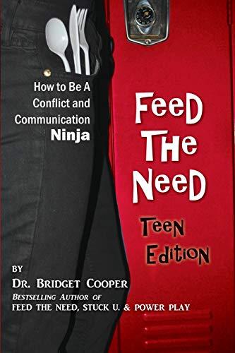 9780692353042: Feed The Need: Teen Edition