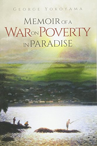 9780692353424: Memoir of a War on Poverty in Paradise
