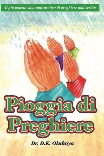 9780692354322: Pioggia di Preghiere (Italian Edition)