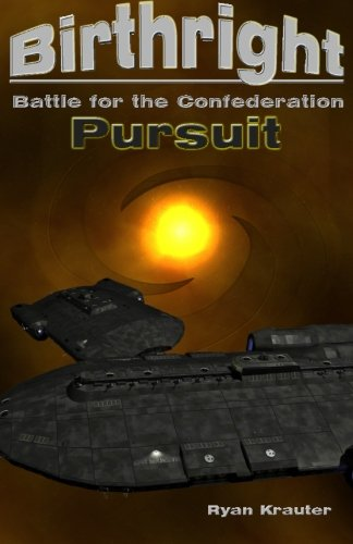 Birthright: Battle for the Confederation- Pursuit (Volume 5): Krauter, Ryan