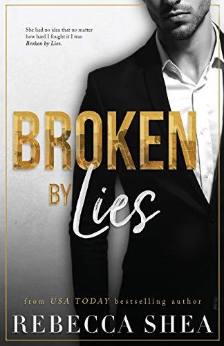 9780692354919: Broken by Lies