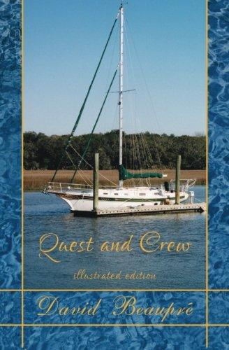 9780692355268: Quest and Crew (Illustrated Editon): A True Sailing Adventure (Volume 1)