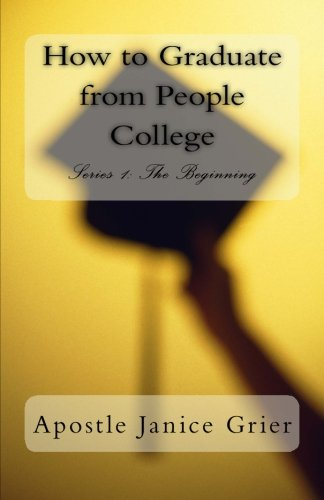 9780692358009: How to Graduate from People College