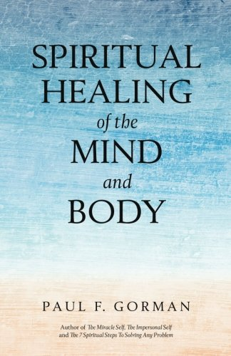 9780692358061: Spiritual Healing of the Mind and Body