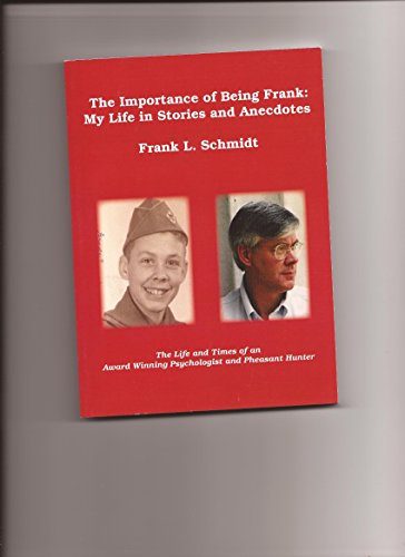 9780692359983: The Importance of Being Frank: My Life in Stories and Anecdotes