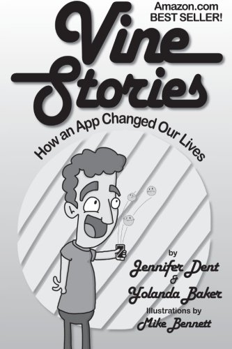 9780692360125: Vine Stories: How an App Changed Our Lives