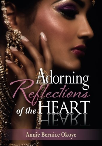 9780692360415: Adorning Reflections of the Heart (Volume 1)