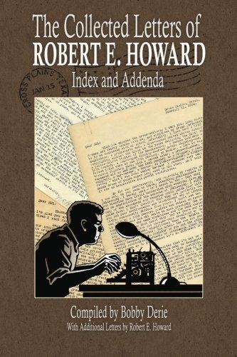 9780692361153: The Collected Letters of Robert E. Howard - Index and Addenda