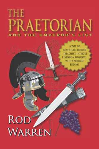 The Praetorian: and the Emperor's List: Rod Warren