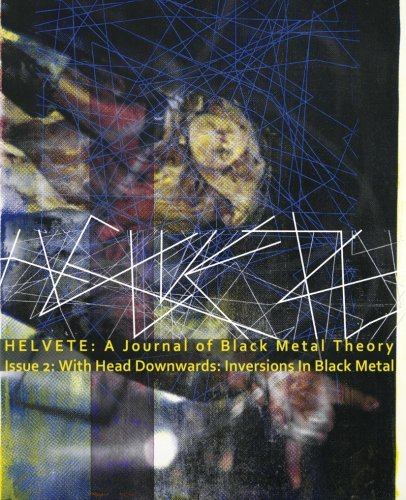 9780692361436: Helvete: A Journal of Black Metal Theory: Issue 2: Inversions