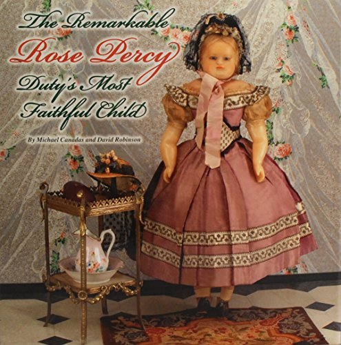 9780692361528: The Remarkable Rose Percy Duty's Most Faithful Child
