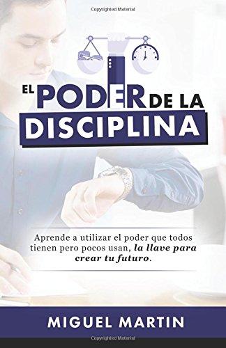 9780692361924: El Poder De La Disciplina