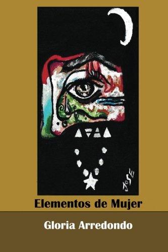9780692361962: Elementos de Mujer (Spanish Edition)