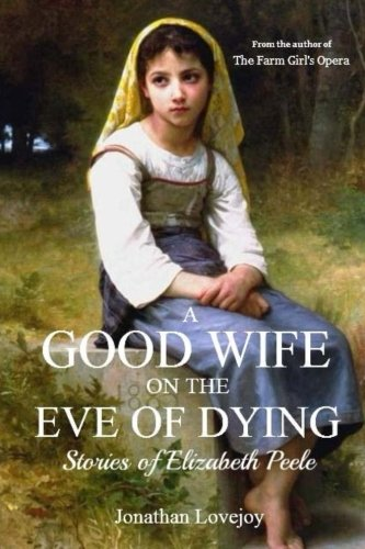9780692363201: A Good Wife On the Eve of Dying