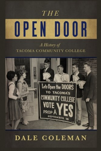 9780692364246: The Open Door: A History of Tacoma Community College