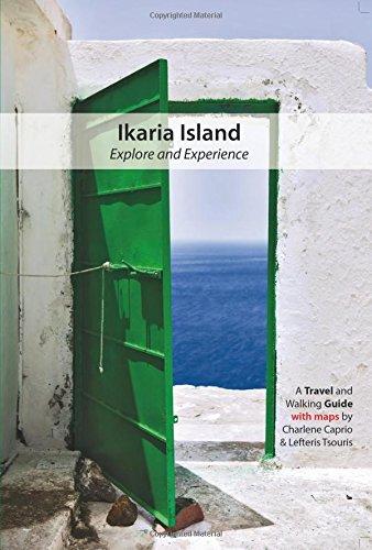 9780692364833: Ikaria Island: Explore and Experience (Travel Guidebook)