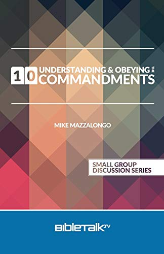 9780692365557: Understanding and Obeying the 10 Commandments