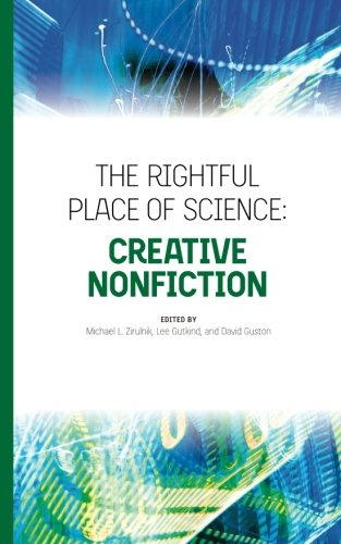 9780692366158: The Rightful Place of Science: Creative Nonfiction