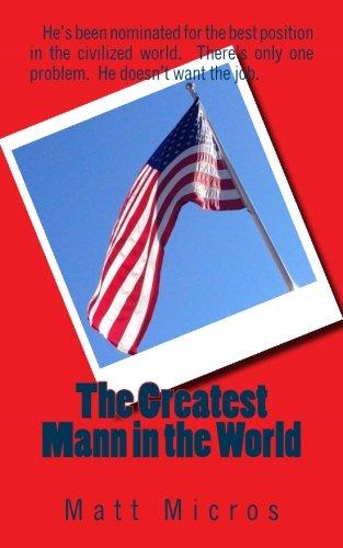 The Greatest Mann in the World (The Chameleon) (Volume 2): Micros, Matt