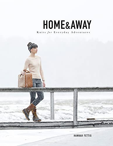 9780692368169: Home & Away: Knits for Everyday Adventures