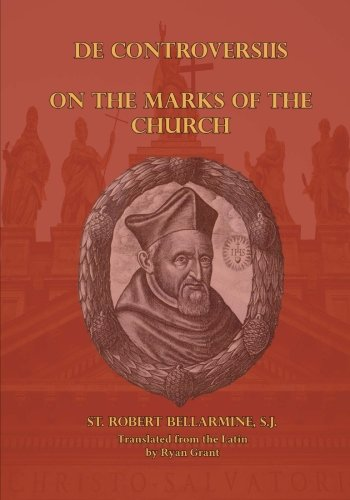 9780692368602: On the Marks of the Church (De Controversiis)