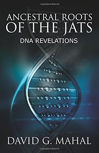 9780692369593: Ancestral Roots of the Jats: DNA Revelations