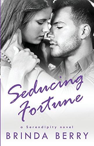 9780692369746: Seducing Fortune (a Serendipity novel) (Volume 3)