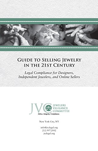 9780692370025: Guide to Selling Jewelry in the 21st Century: Legal Compliance for Designers, Independent Jewelers, and Online Sellers