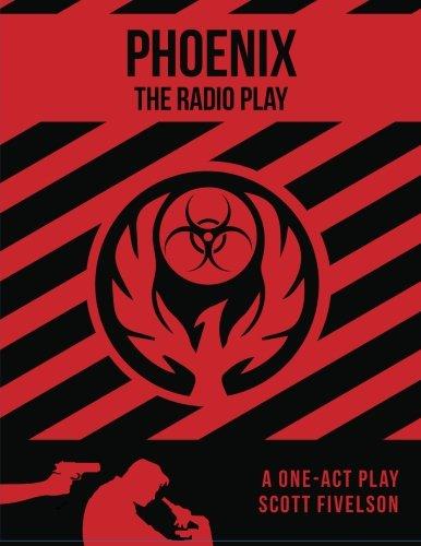 9780692370469: Phoenix: The Radio Play (The Cleveland Radio Players)