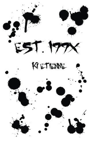 Est. 199X: Etienne, Ki