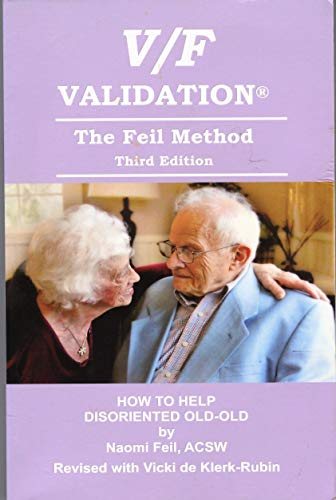 9780692371589: V/F Validation; the Feil Method- How to Help Disoriented Old-Old