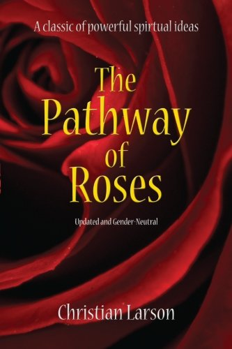9780692372111: The Pathway of Roses: Updated and Gender-Neutral