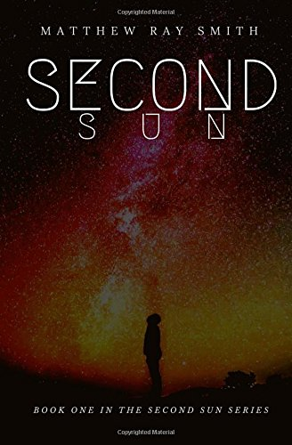 Second Sun: Matthew R Smith
