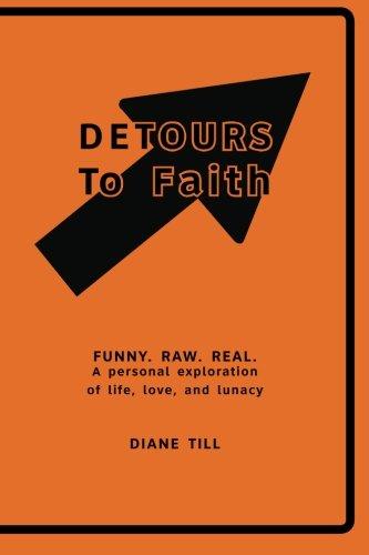 9780692372623: Detours to Faith
