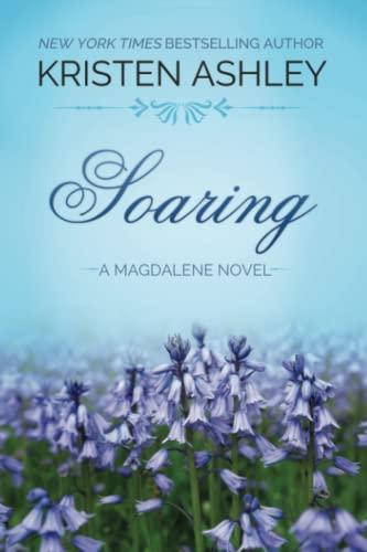 9780692374030: Soaring (The Magdalene Series) (Volume 2)