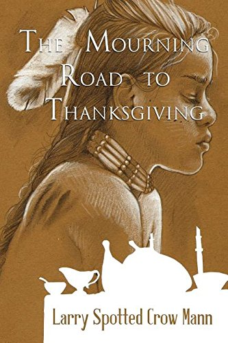 9780692374450: The Mourning Road to Thanksgiving