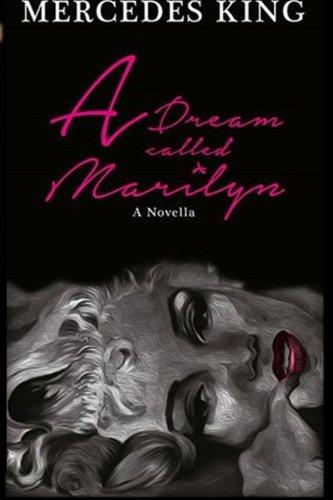 9780692375150: A Dream Called Marilyn