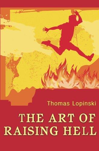 9780692375730: The Art of Raising Hell