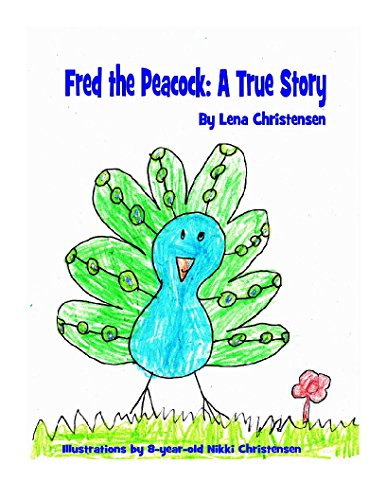 9780692376140: Fred the Peacock: A True Story