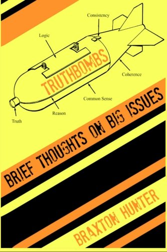 9780692376201: Truthbombs: Brief Thoughts on Big Issues